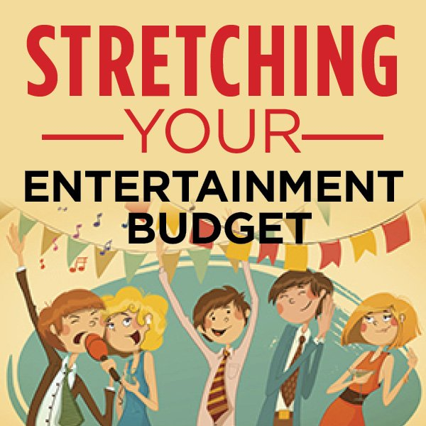 Stretching Your Entertaining Budget